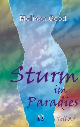 Sturm im Paradies (Teil 3.5) – »Die Lücke«