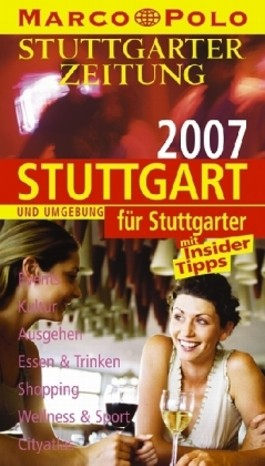 Stuttgart und Umgebung für Stuttgarter 2007