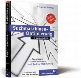 Suchmaschinen-Optimierung für Webentwickler. Grundlagen, Ranking optimieren, Tipps und Tricks (Galileo Computing)