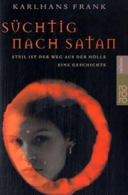 Süchtig nach Satan
