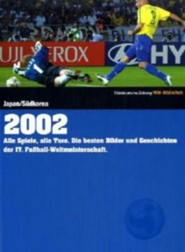 Süddeutsche Zeitung WM-Bibliothek, Band 2002