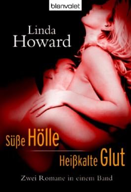Süße Hölle/ Heißkalte Glut