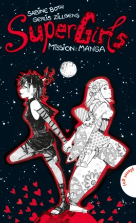 Super Girls – Mission: Manga