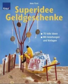 Superidee Geldgeschenke