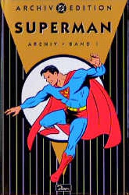 Superman, Archiv-Edition. Bd.1