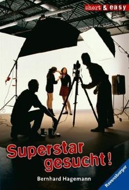 Superstar gesucht!