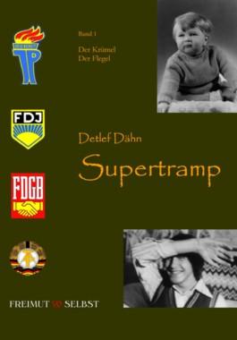 Supertramp - Band 1: Der Krümel /Der Flegel