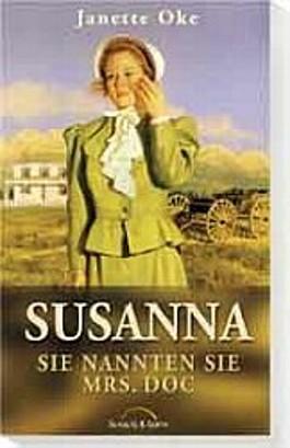 Susanna - Sie nannten sie Mrs. Doc