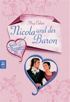 Sweet Romance - Nicola und der Baron