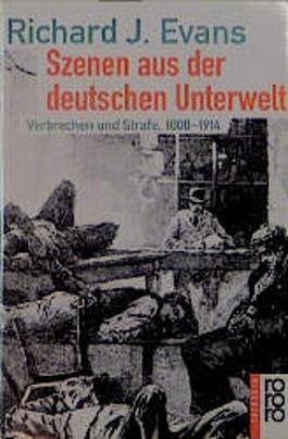 Szenen aus der deutschen Unterwelt