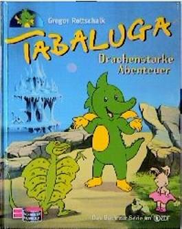 Tabaluga, Drachenstarke Abenteuer