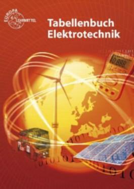 Tabellenbuch Elektrotechnik, Tabellen, Formeln, Normenanwendung