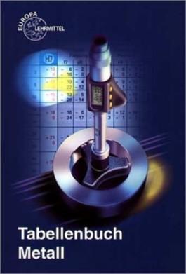 Tabellenbuch Metall ohne Formelsammlung