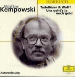 Tadellöser und Wolff /Uns geht's ja noch gold