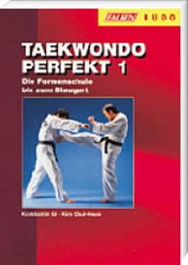 Taekwondo perfekt. Tl.1