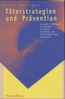 Täterstrategien und Prävention