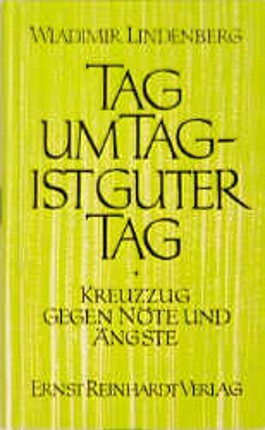 Tag um Tag ist guter Tag