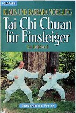 Tai Chi Chuan für Einsteiger. Ein Lehrbuch.