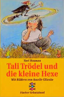 Tali Trödel und die kleine Hexe