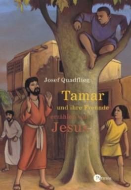 Tamar und ihre Freunde erzählen von Jesus