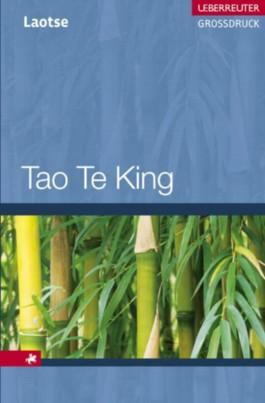 Tao te King, Großdruck
