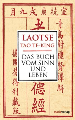 TaoTe-King, Das Buch vom Sinn und Leben