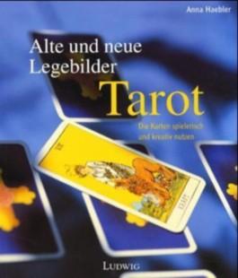 Tarot, Alte und neue Legebilder