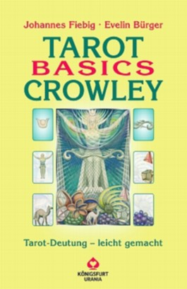 Tarot Basics: Crowley Tarot