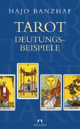 Tarot-Deutungsbeispiele