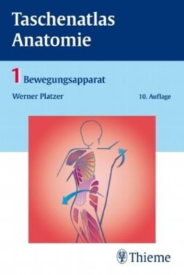 Taschenatlas Anatomie. in 3 Bänden / Taschenatlas Anatomie, Band 1: Bewegungsapparat