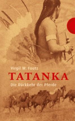 Tatanka – Die Rückkehr der Pferde