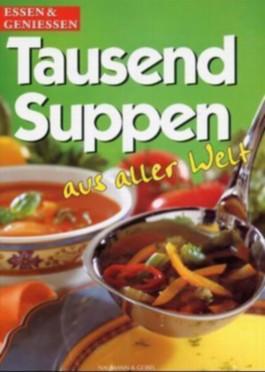 Tausend Suppen aus aller Welt