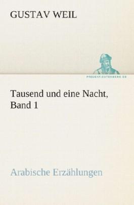 Tausend und eine Nacht, Band 1