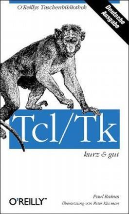 Tcl/Tk kurz & gut