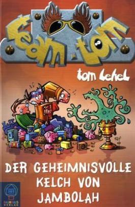 Team TOM - Der geheimnisvolle Kelch von Jambolah