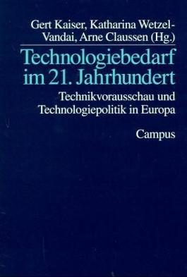 Technologiebedarf im 21. Jahrhundert