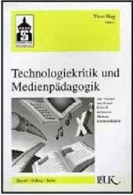 Technologiekritik und Medienpädagogik