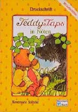 Teddy Taps in Nöten. Druckschrift