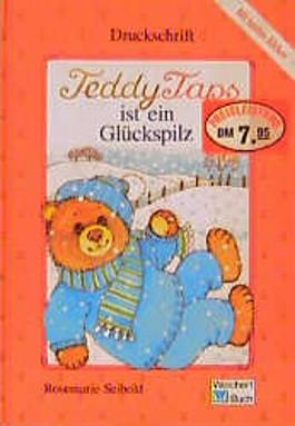 Teddy Taps ist ein Glückspilz. Druckschrift