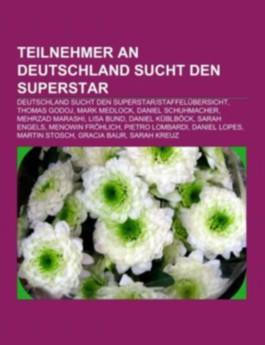 Teilnehmer an Deutschland Sucht Den Superstar