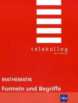 Telekolleg Mathematik, Formeln und Begriffe