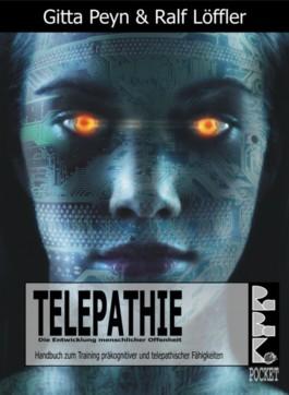 Telepathie - Handbuch zum Training präkognitiver und telepathischer Fähigkeiten