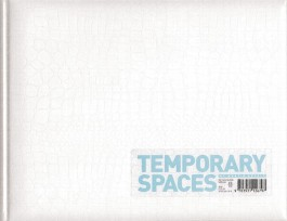 Temporary Spaces