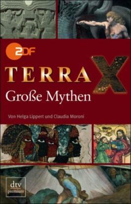 Terra X. Große Mythen