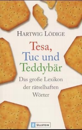 Tesa, Tuc und Teddybär