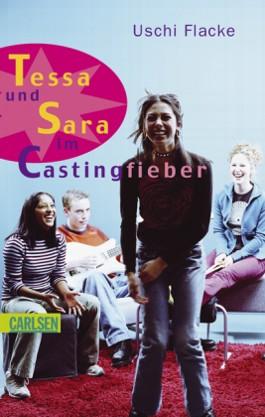 Tessa und Sara im Castingfieber