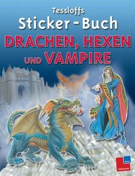 Tessloffs Sticker-Buch Drachen, Hexen und Vampire