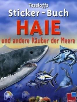 Tessloffs Sticker-Buch Haie und andere Räuber der Meere