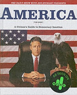 "The ""Daily Show"" With Jon Stewart Presents ""America"" (The Book)"