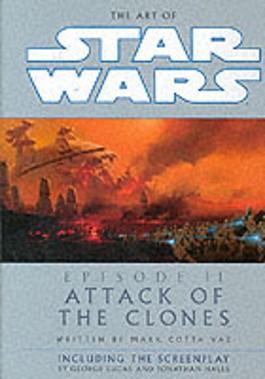 """THE ART OF """"STAR WARS EPISODE II"""""""